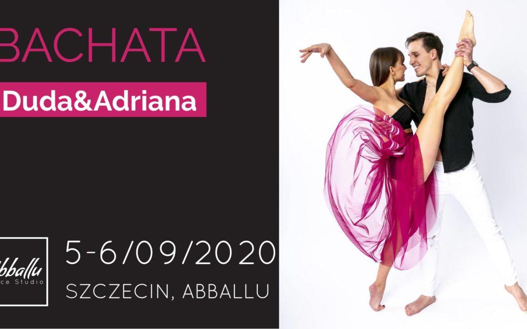 WARSZTATY Bachaty – Duda&Adriana 5-6.09