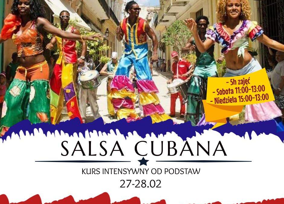 SALSA CUBANA – intensywny kurs weekendowy 27-28.02