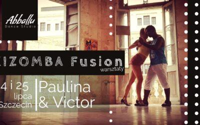 Kizomba Fusion&Semba – Paulina&Victor warsztaty 24-25.07