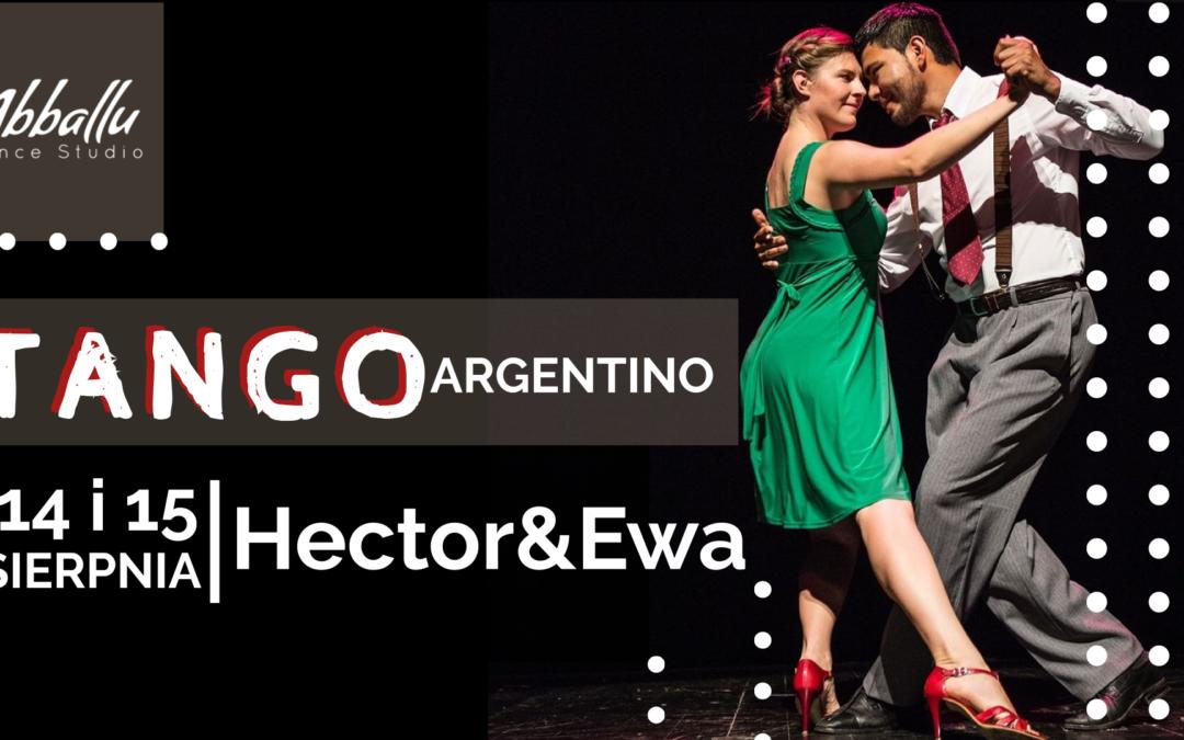 Warsztaty Tango Argentino z Hectorem i Ewą 14-15.08